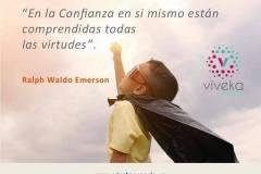En la confianza en sí mismo están comprendidas todas las virtudes (Ralph Waldo Emerson).